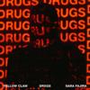 Yellow Claw - DRXGS (feat. Sara Fajira)