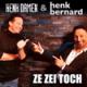 Henk Bernard & Henk Damen - Ze Zei Toch
