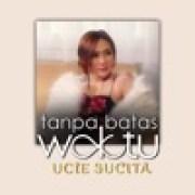 download lagu Ucie Sucita Tanpa Batas Waktu