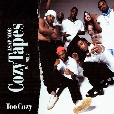 Coziest - A$AP Mob Feat. A$AP Twelvyy & Zack mp3 download