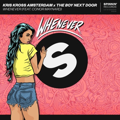 Whenever - Kris Kross Amsterdam Feat. Conor Maynard mp3 download