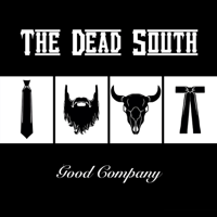 In Hell I'll Be in Good Company The Dead South