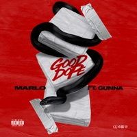 Good Dope (feat. Gunna) - Single - Marlo mp3 download