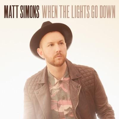 When The Lights Go Down - Matt Simons mp3 download