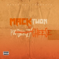 Mack and Cheese - Mack Twon & Poodeezy mp3 download