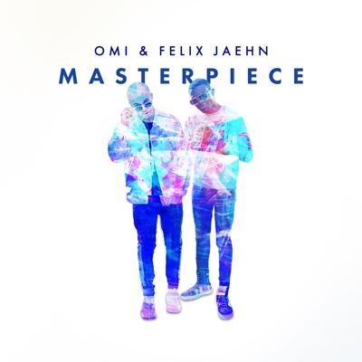 Masterpiece - OMI & Felix Jaehn mp3 download