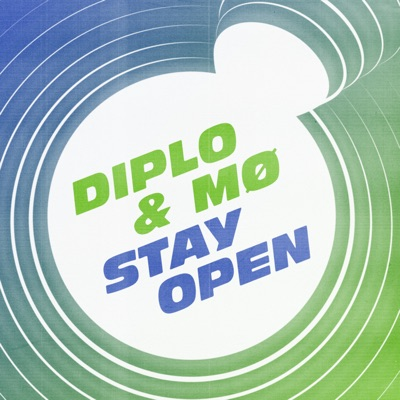 Stay Open - Diplo Feat. MØ mp3 download