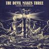 The Devil Makes Three - Chains Are Broken  artwork