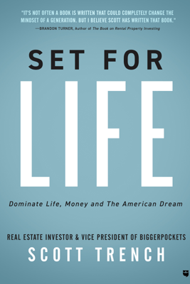 Set for Life: Dominate Life, Money, and the American Dream (Unabridged) - Scott Trench