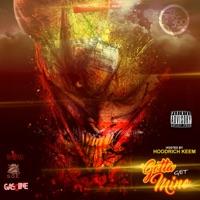Gotta Get Mine (Hosted By Hoodrich Keem) [feat. Hoodrich Keem] - Risk Takers 360 mp3 download