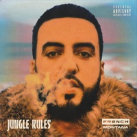 Jungle Rules - French Montana mp3 download