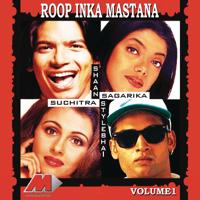 Roop Tera Masta Shaan & Style Bhai MP3
