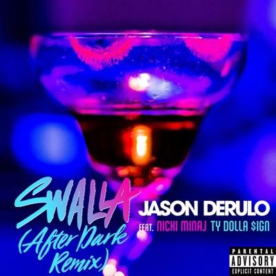 Swalla (After Dark Remix) - Jason Derulo Feat. Nicki Minaj & Ty Dolla $Ign mp3 download