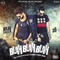 Blah Blah Blah (feat. Young Desi) Bilal Saeed MP3