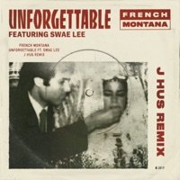 Unforgettable (feat. Swae Lee) [J Hus & Jae5 Remix] - Single - French Montana mp3 download