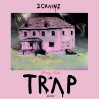 Pretty Girls Like Trap Music - 2 Chainz mp3 download