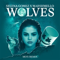 Wolves (MOTi Remix) - Single - Selena Gomez & Marshmello mp3 download