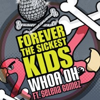 Whoa Oh! (Me vs. Everyone) (feat. Selena Gomez) - Single - Forever the Sickest Kids mp3 download