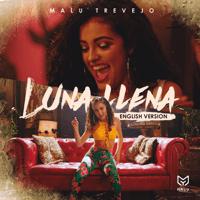Luna Llena (English Version) Malu Trevejo MP3