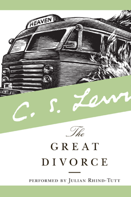 The Great Divorce - C. S. Lewis