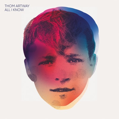 All I Know - Thom Artway mp3 download