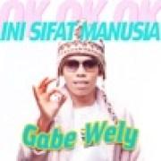 download lagu Gabe Wely Ini Sifat Manusia (Ok Ok Ok)