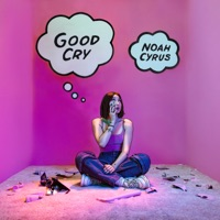 Good Cry - EP - Noah Cyrus mp3 download