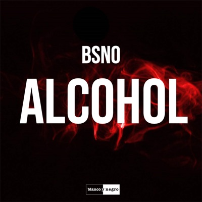 Alcohol (Extended Mix) - BSNO mp3 download