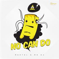 No Can Do MENTOL & MD DJ MP3