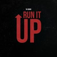 Run It Up - Single - YK Osiris mp3 download