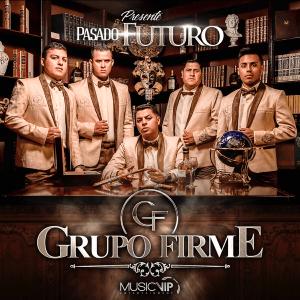 Grupo Firme - Pasado, Presente, Futuro [iTunes Match AAC M4A] (Album 2017)