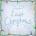 Free Download The Living Tombstone Last Christmas Mp3
