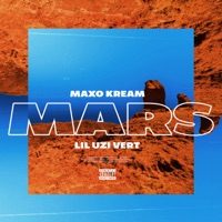 Mars (feat. Lil Uzi Vert) - Single - Maxo Kream mp3 download