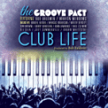 Free Download The Groove Pact Club Life (feat. Bob Baldwin & Marion Meadows) [Smooth Radio Edit] Mp3