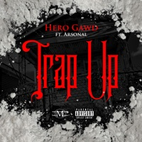 Trap Up (feat. Arsonal) - Single - HeroGawd mp3 download
