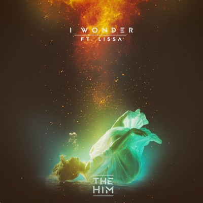 I Wonder - The Him Feat. LissA mp3 download