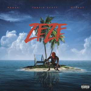 ZEZE (feat. Travis Scott & Offset) - ZEZE (feat. Travis Scott & Offset) mp3 download