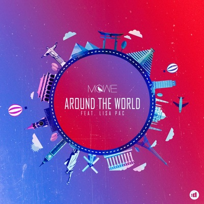 Around The World - MÖWE Feat. Lisa Pac mp3 download
