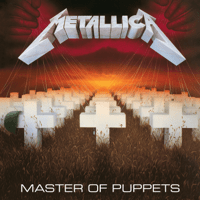 Master of Puppets (Remastered) Metallica