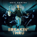 Free Download Eric Darius Fired Up (feat. Rodney Jones Jr & Andre Troutman) Mp3