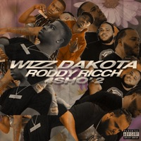 4Sho' X2 (feat. Roddy Ricch) - Single - Wizz Dakota mp3 download