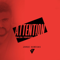 Attention (Salsa Version) Jorge Vanegas