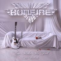 You Make Me Feel (2008 Version) Bonfire