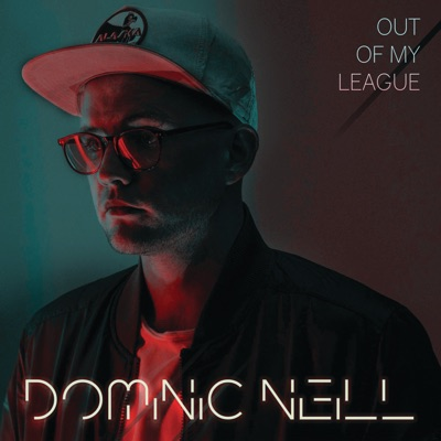 Out Of My League - Dominic Neill Feat. A'rese mp3 download