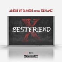 Best Friend (feat. Tory Lanez) - Single - A Boogie wit da Hoodie mp3 download