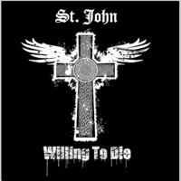 Willing to Die St. John