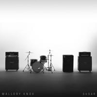 Sugar Mallory Knox MP3