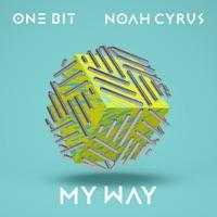 My Way - Single - One Bit & Noah Cyrus