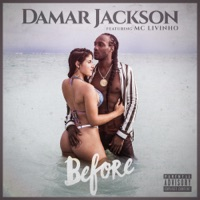 Before (feat. MC Livinho) - Single - Damar Jackson