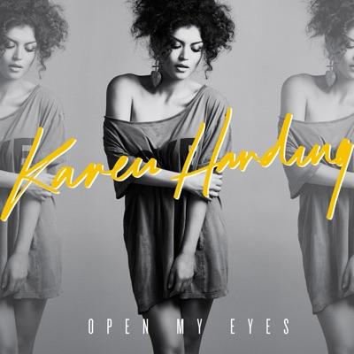 Open My Eyes - Karen Harding mp3 download